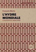 François Morin Hydre mondiale
