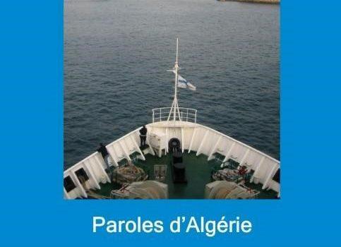 Paroles d'Algérie à Marseille : les actes et le film